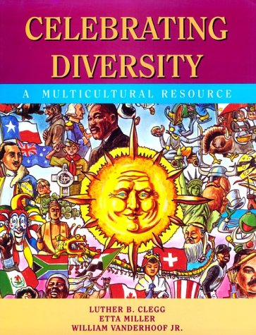 Celebrating Diversity: A Multicultural Resource (Education)