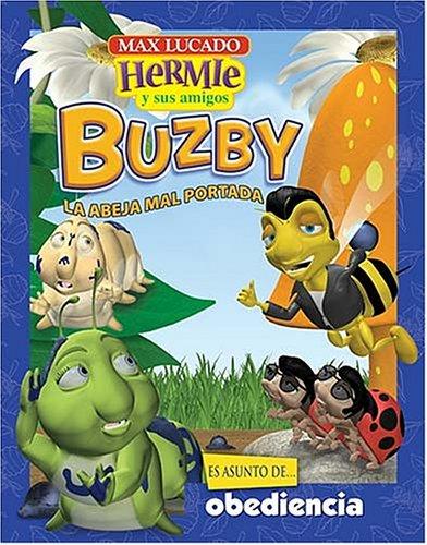 Download Buzby, La Abeja Mal Portada / Buzby, The Misbehaving Bee (Hermie y Sus Amigos) (Spanish Edition) ebook