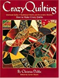 Crazy Quilting, Christine Dabbs, 1558536949