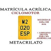 1 MATRICULA ACRILICA METACRILATO CICLOMOTOR + Adhesivos