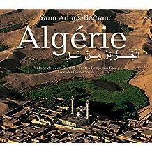 Algérie vue du ciel [ancienne édition]