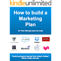 How to build a Marketing Plan for Tech Startups - and not only