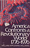 America Confronts a Revolutionary World: 1776-1976