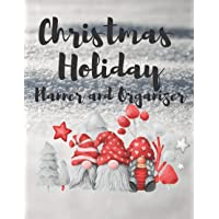 Christmas Holiday Planner and Organizer: With Holiday Shopping Lists, Gift and Party Planners, Recipe Cards, a Movie…