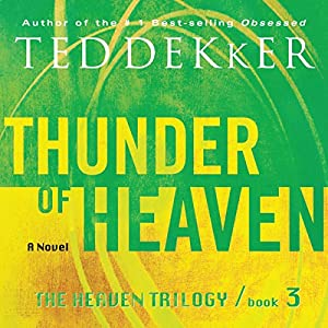 Thunder of Heaven: The Heaven Trilogy, Book 3 Hörbuch