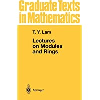 Lectures on Modules and Rings (Graduate Texts in