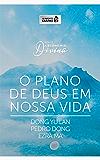 Alimento diário - O plano de Deus em nossa vida (A economia divina Livro 1)