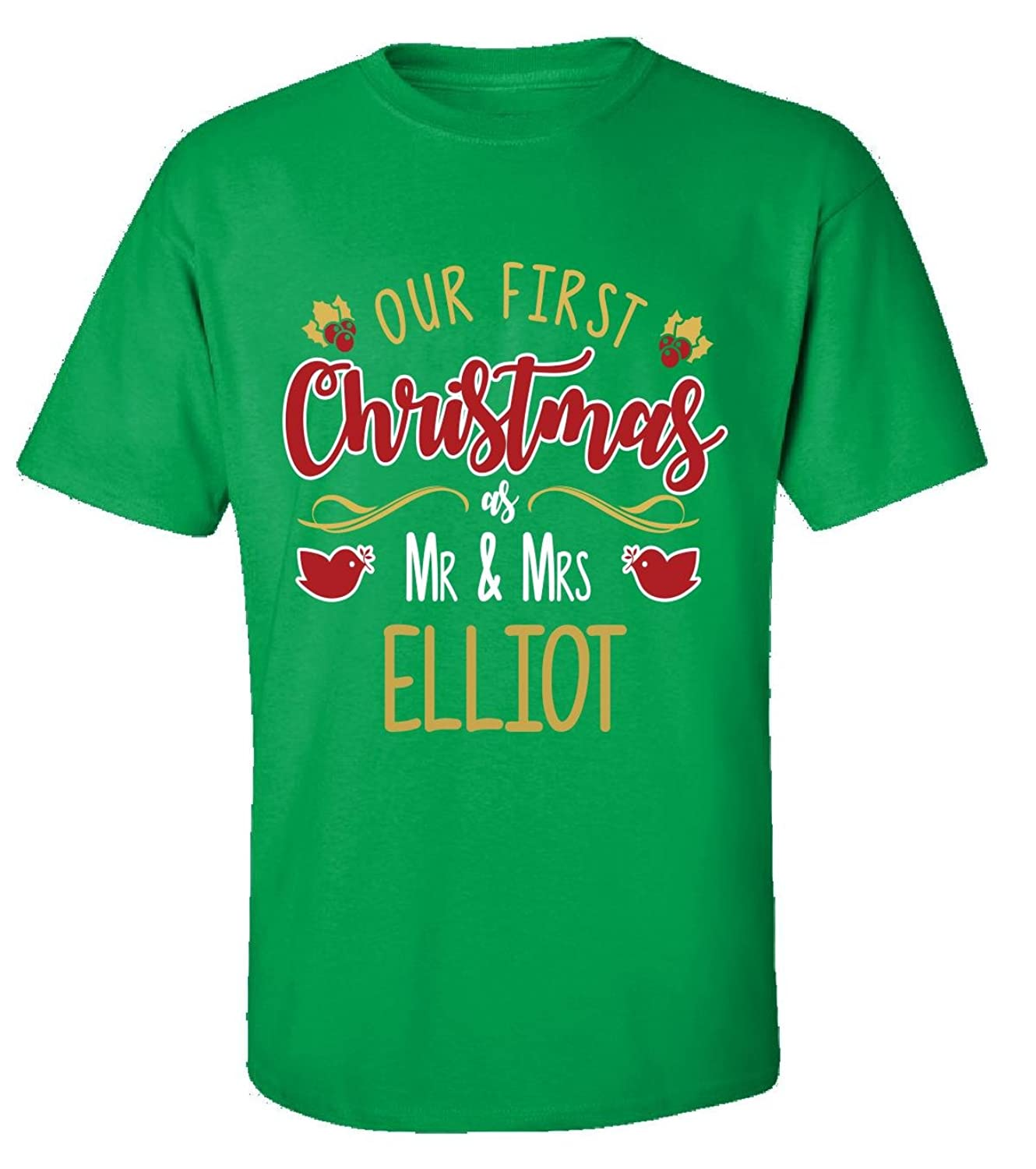 Our First Christmas As Mr - Mrs Elliot - Adult Shirt