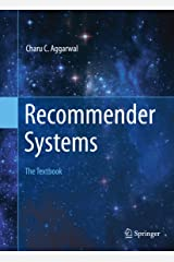 Recommender Systems: The Textbook Kindle Edition