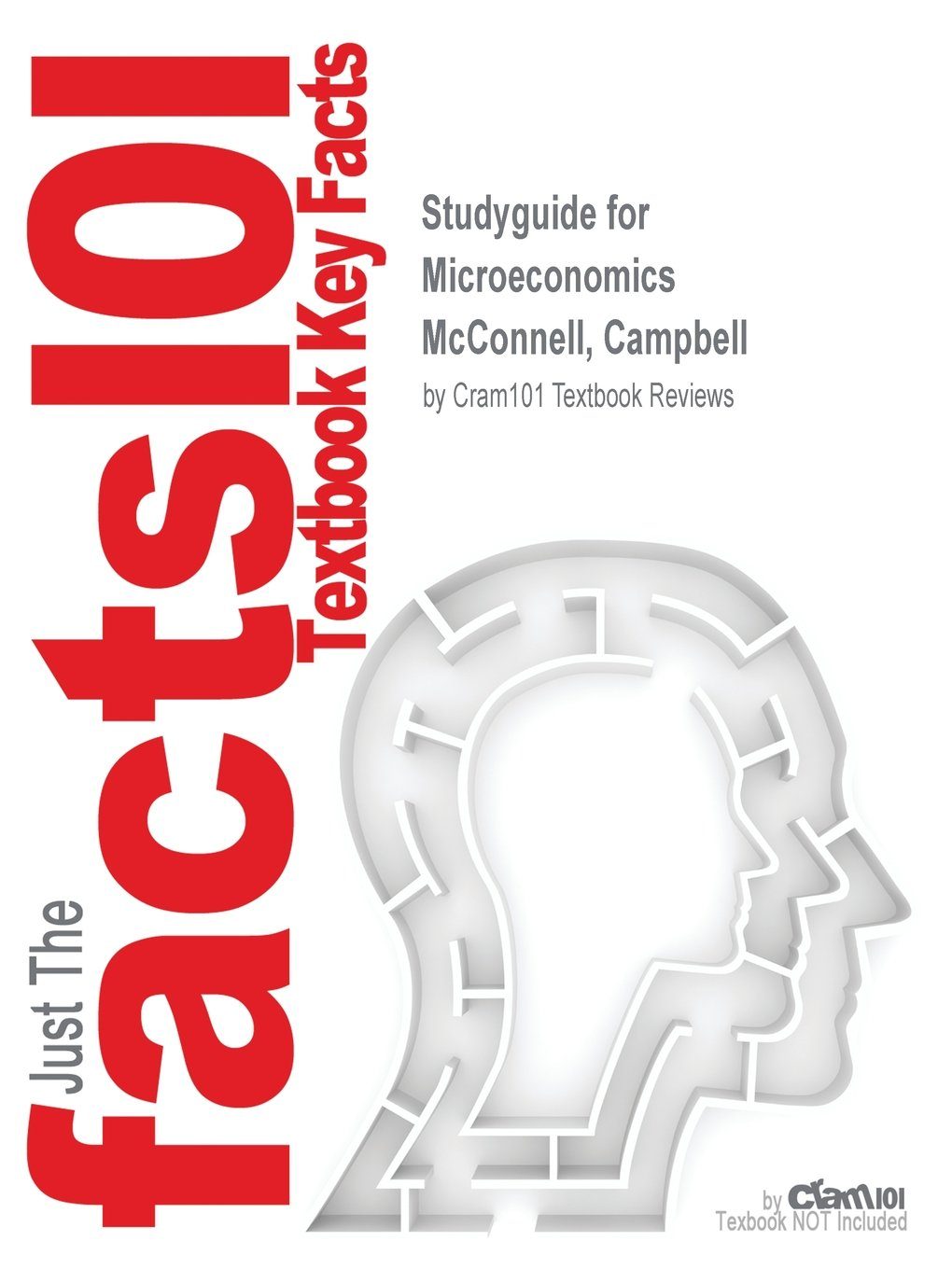 Studyguide for Microeconomics by McConnell, Campbell, ISBN 9781259146336:  Cram101 Textbook Reviews: 9781538836774: Amazon.com: Books