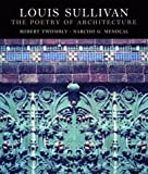 img - for Louis Sullivan: The Poetry of Architecture book / textbook / text book