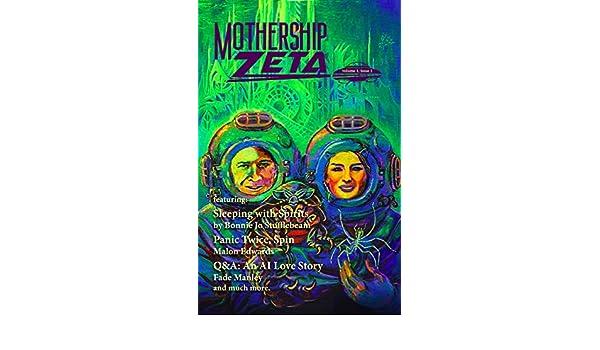 Mothership Zeta: Issue 1 (Mothership Zeta Year 1) (English Edition) eBook: Bonnie Jo Stufflebeam, Anna Salonen, Fade Manley, Malon Edwards, ...