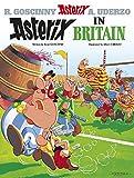 Asterix in Britain: Album #8 (The Adventures of Asterix)