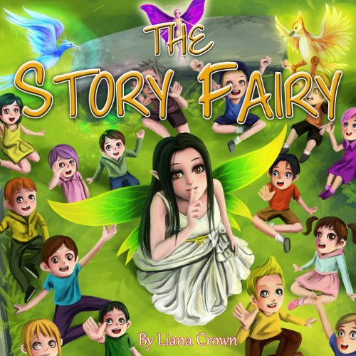 The Story Fairy: The Story Fairy
