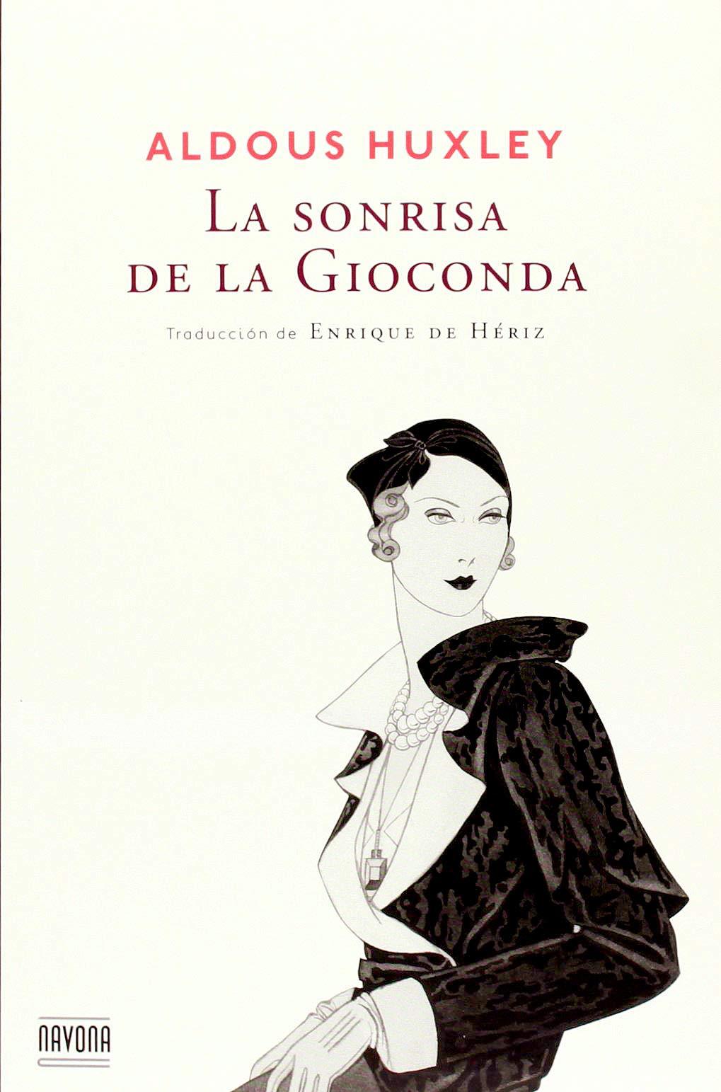 La Sonrisa De La Gioconda Navona Ficciones Spanish Edition Huxley Aldous 9788492840816 Books