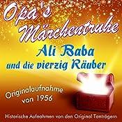 Ali Baba und die vierzig Räuber (Opa's Märchentruhe) |  N.N.