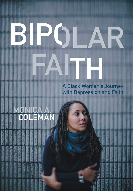Bipolar Faith: A Black Woman's Journey with