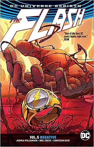 5b5f7f4ee30 Amazon.com: The Flash Vol. 5: Negative (Rebirth) (9781401277277): Joshua  Williamson, Neil Googe, Christian Duce: Books