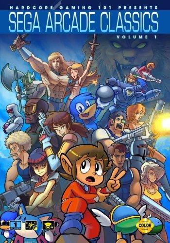 (Hardcore Gaming 101 Presents: Sega Arcade Classics Vol. 1 (Revised Edition))