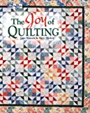 The Joy of Quilting, Joan Hanson and Mary Hickey, 1564773213