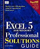 The Excel 5 Professional Solutions Guide, Carlberg, Conrad, 1562053485