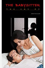 The Babysitter: The Cry, #3 Kindle Edition
