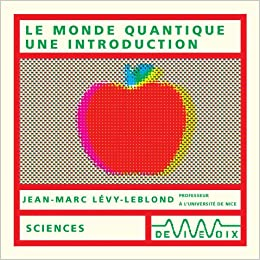 Le Monde quantique, une introduction (CD audio)