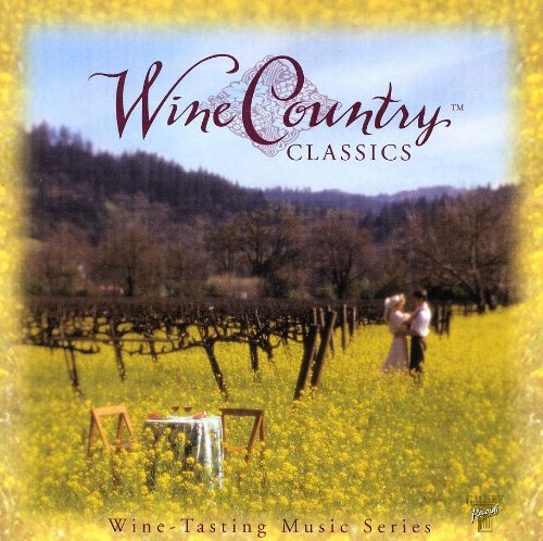 Wine Country Classics: Wine Tasting Music by Gallery (Esi)