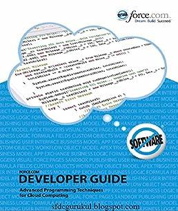 the developer s guide to the force com platform rick greenwald rh amazon com force.com apex code developer's guide force.com developer guide pdf