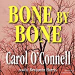 Bone by Bone  | Carol O'Connell
