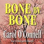 Bone by Bone | Carol O'Connell