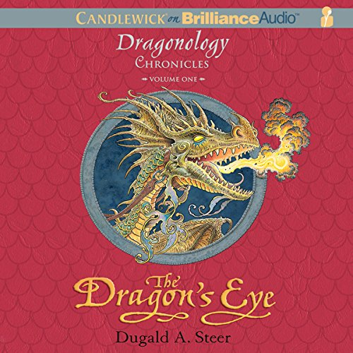 The Dragon's Eye: The Dragonology Chronicles, Volume 1