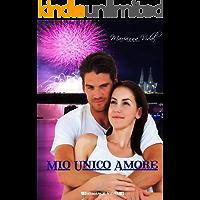 Mio unico amore (Latinos Vol. 7)