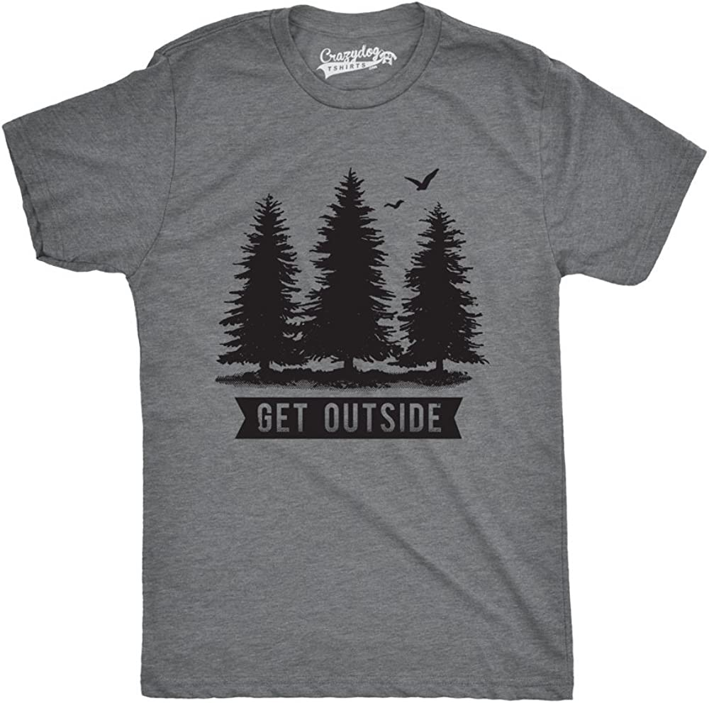 Crazy Dog T-Shirts Pine Trees Get Outside Cool Outdoor Adventure Tshirt