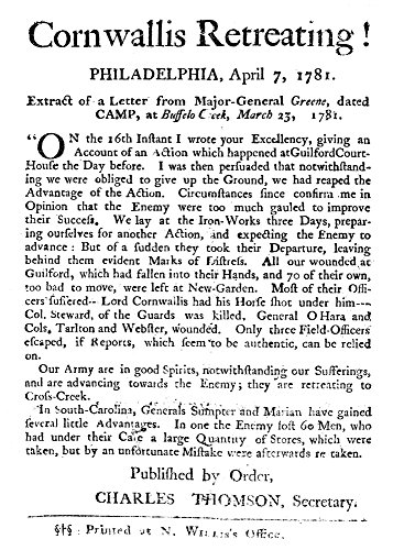 Guilford Court House 1781 NCornwallis Retreating Revolutionary War Broadside Containing An Extract Of A Letter From General Nathaniel Greene Reporting On The Battle At Guilford Courthouse North -