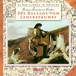 Die Ballade vom Lederstrumpf Hörspiel
