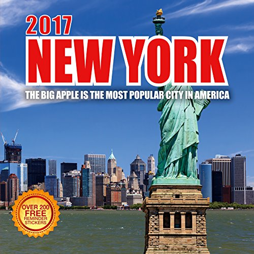 2017 New York Calendar- 12 x 12 Wall Calendar - 210 Free Reminder Stickers