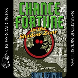Chance Fortune in the Shadow Zone Audiobook