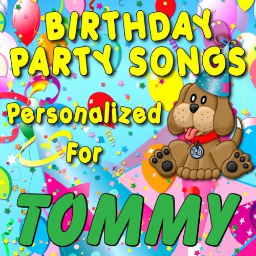Song Personalized Birthday Happy (Happy Birthday to Tommy (Tommie))