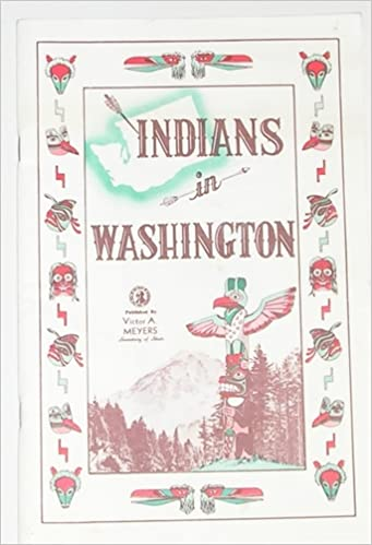 INDIANS IN WASHINGTON, n/a