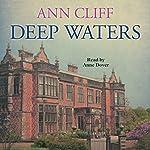 Deep Waters   Ann Cliff