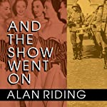 And the Show Went On: Cultural Life in Nazi-Occupied Paris | Alan Riding