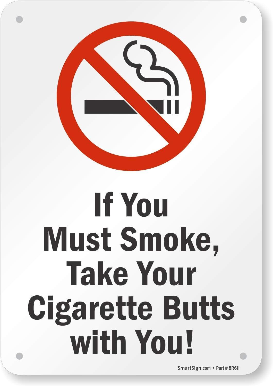 smoker novelty smoke NO SMOKING SIGN funny