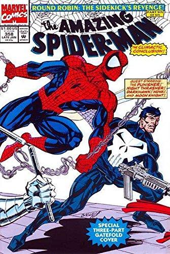 """Amazing Spider-Man (1963) #'s 353-358 """"Round Robin: The Sidekicks Revenge"""""""