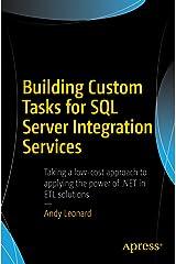 Building Custom Tasks for SQL Server Integration Services Kindle Edition