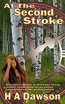 At The Second Stroke (Luke Adams Investigates Book 1) by [Dawson, H A]