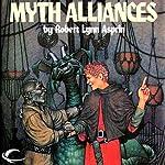 Myth Alliances: Myth Adventures, Book 13 | Robert Asprin,Jody Lynn Nye