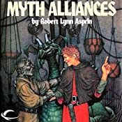 Myth Alliances: Myth Adventures, Book 13 | Robert Asprin, Jody Lynn Nye