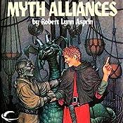 Myth Alliances: Myth Adventures, Book 13 | Robert Asprin, Jody Lynn Nye