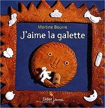 J'aime la galette par Bourre